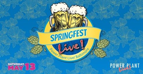 springfest at power plant live