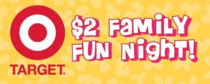 target $2 family fun night