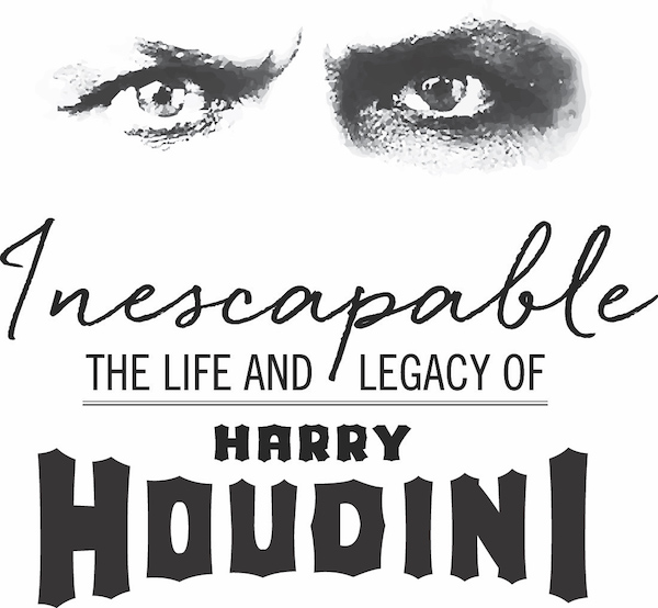 Harry Houdini Exhibit in Baltimore at the Jewish Museum of MD